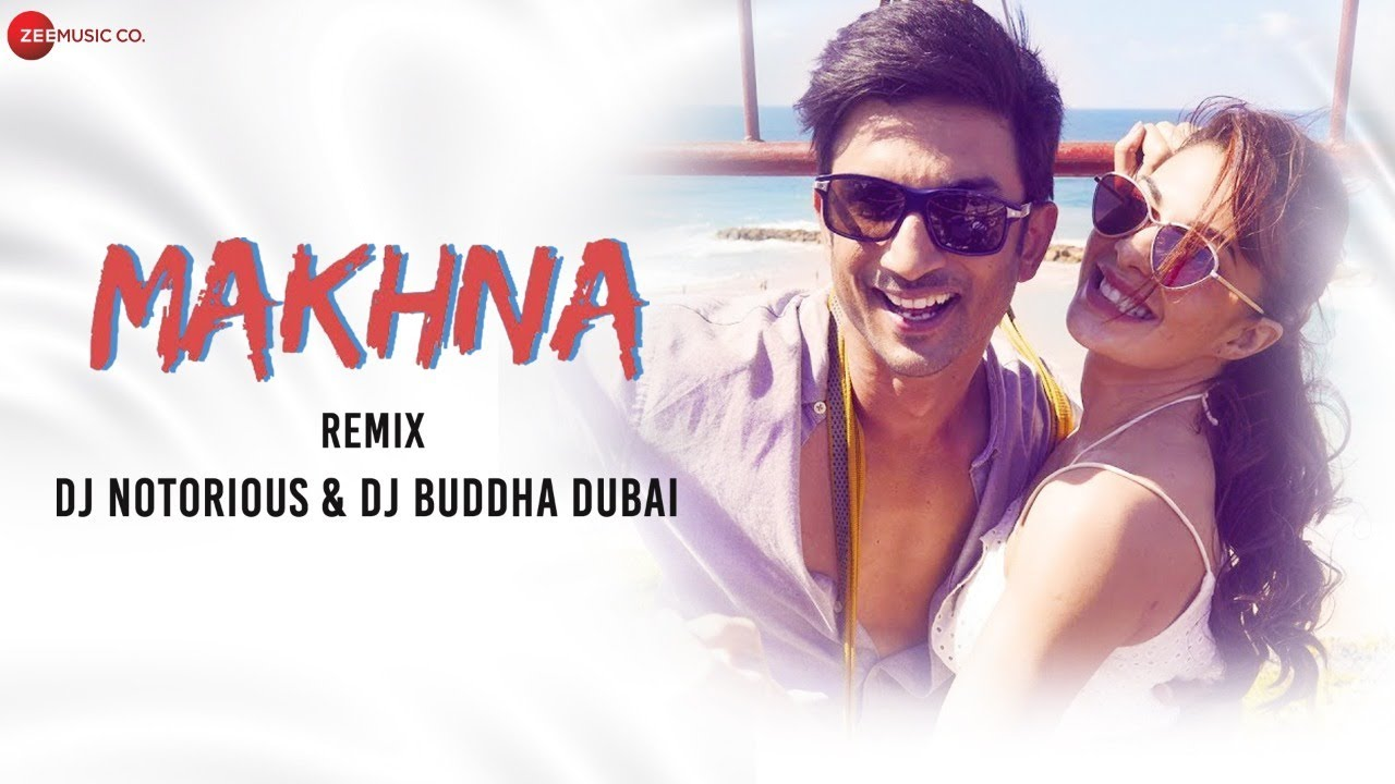 Makhna Remix by DJ Notorious & DJ Buddha Dubai | Drive | Sushant Singh Rajput, Jacqueline Fernandez