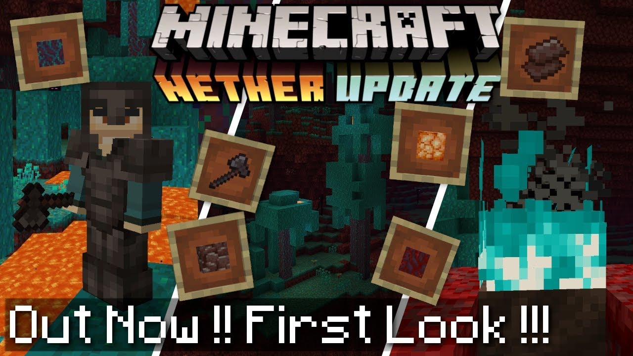 Minecraft - NETHER UPDATE - OUT NOW! New Mobs, Blocks +(First Look!)[  Change Log ] Bedrock / Java
