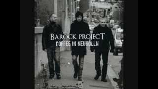 Barock Project - Back to You (Coffee in Neukölln, 2012)