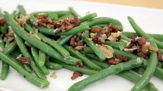 Green Beans With Bacon, Garlic & Shallots!