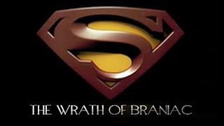 Superman III The Wrath of Brainiac (Feature Length Fan Film)
