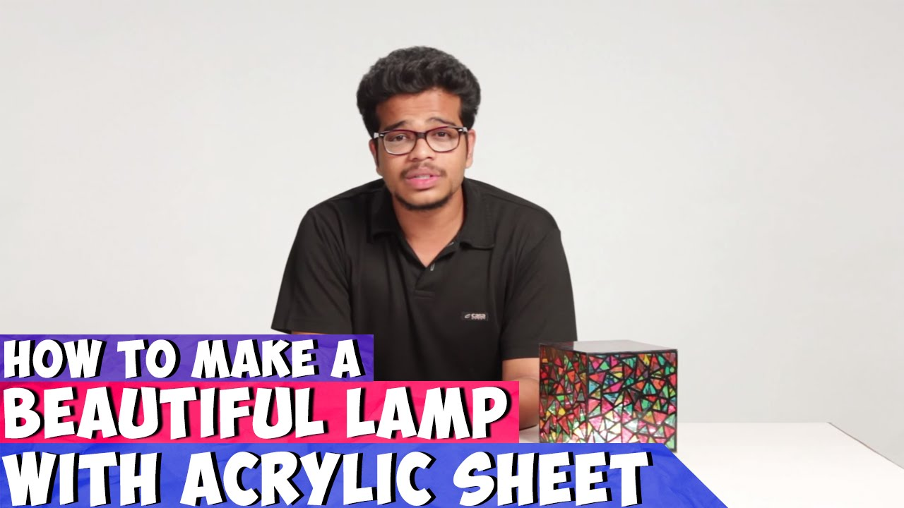 How To Make A Beautiful Acrylic Lamp | DIY art  for Diy Acrylic Lamp  177nar