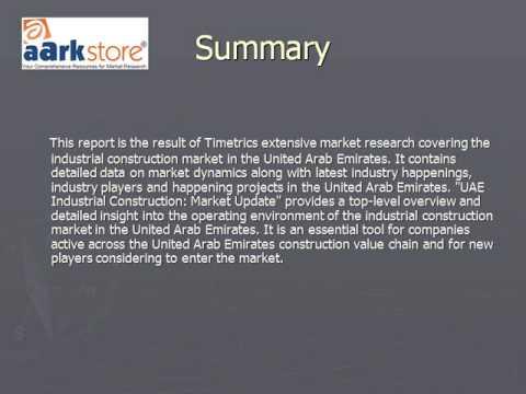UAE Industrial Construction: Market Update