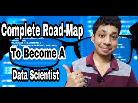 Complete Roadmap to Become a Data Scientist | skills required for becoming a data scientist | PART-3