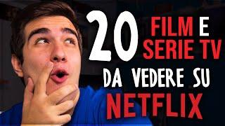 20 FILM e SERIE TV da VEDERE su NETFLIX
