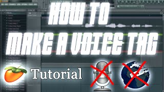 Make A Voice Tag For Beats Using Only Computer + Effects Tutorial (NO Microphone /No Internet)