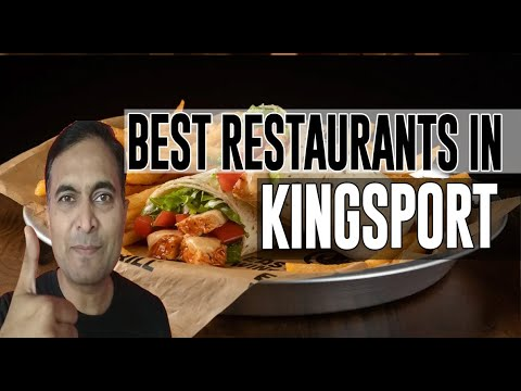 Best Restaurants And Places To Eat In Kingsport, Tennessee TN