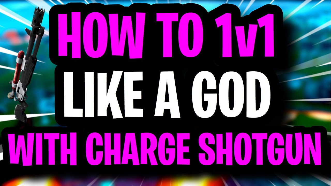 How To WIN EVERY 1v1 With The CHARGE SHOTGUN ~ Ultimate Creative 1v1 Tips and Tricks Fortnite S3