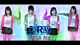 PassCode MEGA MIX! Original Tracks LIVE MIX www.djrayboston.com.