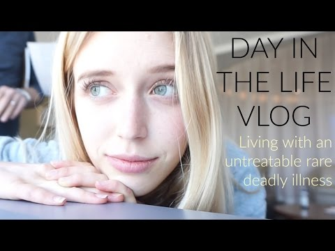 DAY IN MY LIFE- what it's like having a rare disease