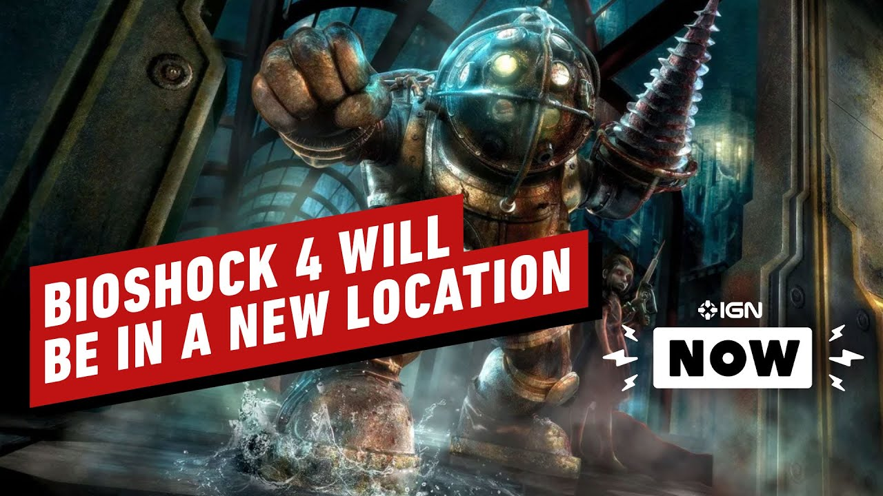 BioShock 4 Seemingly Headed to New Location - IGN Now - IGN