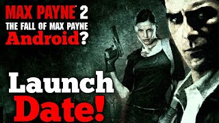 Max Payne 2 Coming for Android/Iso ?? Launch Date confirmed by Rockstars Company !!