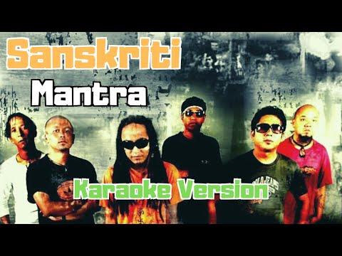 Sanskriti - Mantra (Karaoke Version)