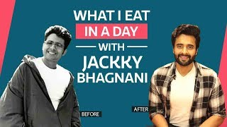 What I Eat In A Day with Jackky Bhagnani  | S01E21 | Bollywood | Pinkvilla | Fashion