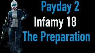 Payday 2 Infamy 18 | The Preparation | Xbox One