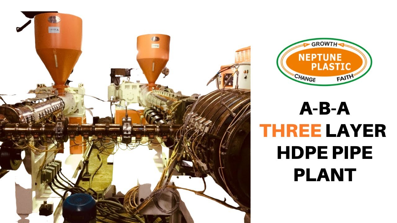 NEPTUNE PLASTIC: ABA 3 layer HDPE pipe extrusion line