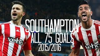 southampton all 75 goals 2015 2016 english commentary just goals