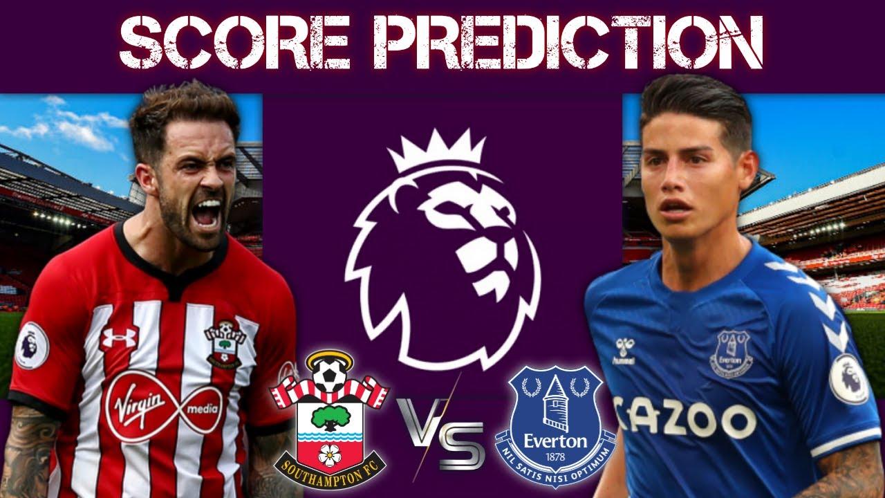 Prediksi Southampton Vs Everton Score Prediction Premier League 25 10 2020 Youtube