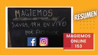 Henan Maccagno MAGIEMOS ONLINE 153 resumen