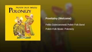 Powitalny (Welcome)