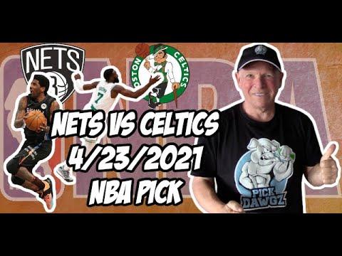 Brooklyn Nets vs Boston Celtics 4/23/21 Free NBA Pick and Prediction NBA Betting Tips