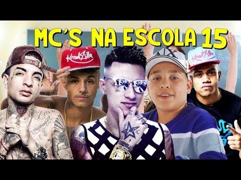 MC'S NA ESCOLA 15 (MC Livinho,MC Hariel,MC...