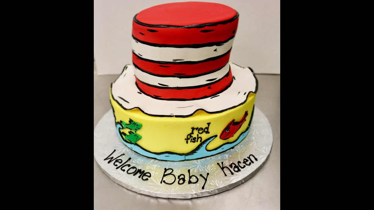 Dr Seuss Cake First Voiceover Cat In The Hat One Fish Two Fish Red Fish Blue Fish Youtube