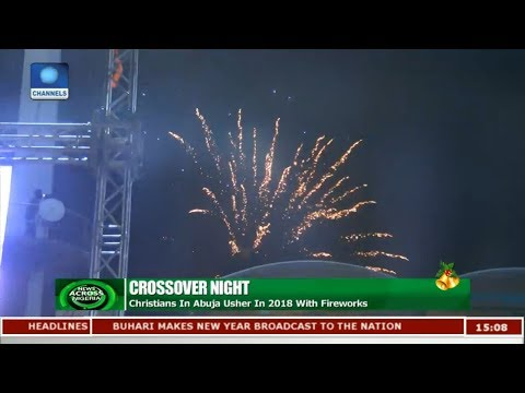 Christians In Abuja Usher In 2018 With Fireworks