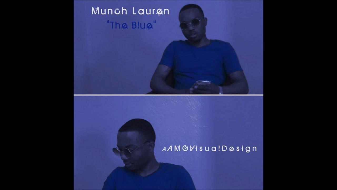 Munch Lauren - The Blue (Clean Version)