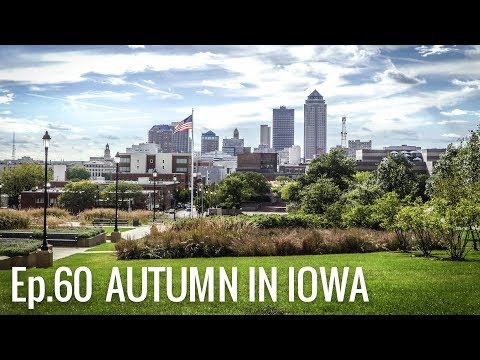 [RV Life & Travel] Ep. 60 Autumn in Iowa || Showing Off The Capitol City