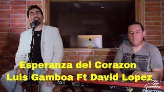 """""""Esperanza del Corazon"""" - Mane De La Parra (Cover) By  Luis Gamboa Cantante   Facebook 1"""