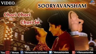 Chori Chori Chori Se Full Video Song : Sooryavansham | Amitabh Bachchan, Soundarya |