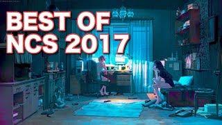 [NCS] テンション爆上げ!! NCS好きなら聴くしかない! Best of NCS 2017! [作業用BGM]