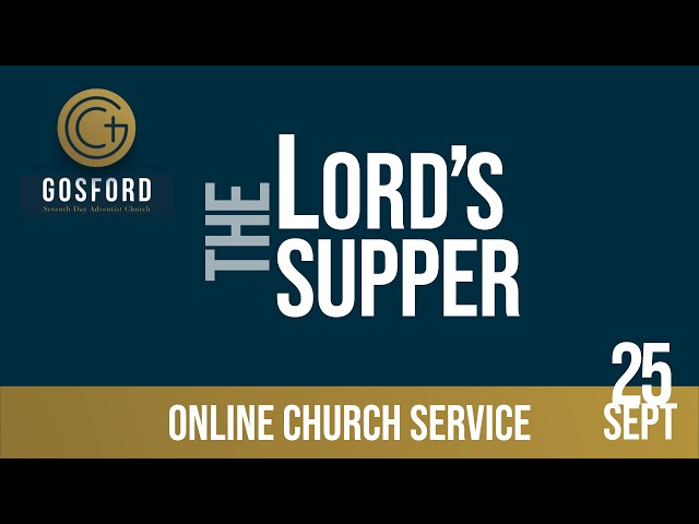The Lord's Supper — September 25 — Online Church Service
