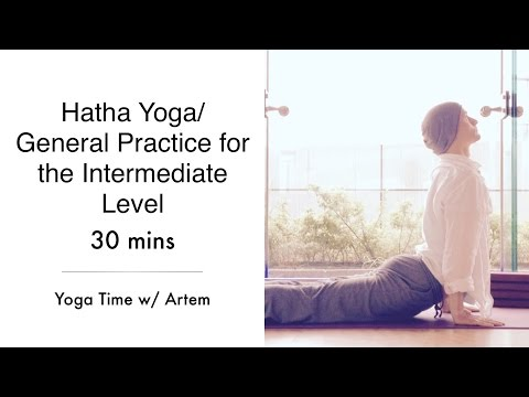 Hatha Yoga / General Practice for the Intermediate Level