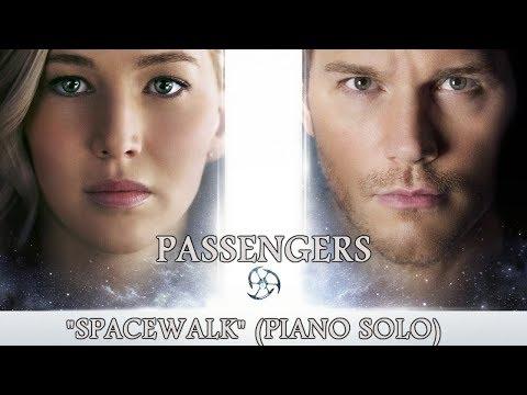 Passengers Soundtrack - Spacewalk (Love Theme) - Thomas Newman piano