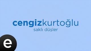 Saklı Düşler (Cengiz Kurtoğlu) (Official Audio) #saklidusler - Esen Müzik