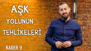 AŞK YOLUNUN TEHLİKELERİ - ACZ FAKR ŞEFKAT TEFEKKÜR - KADER 9 - ÖZEL VİDEO  Mehmet Yıldız