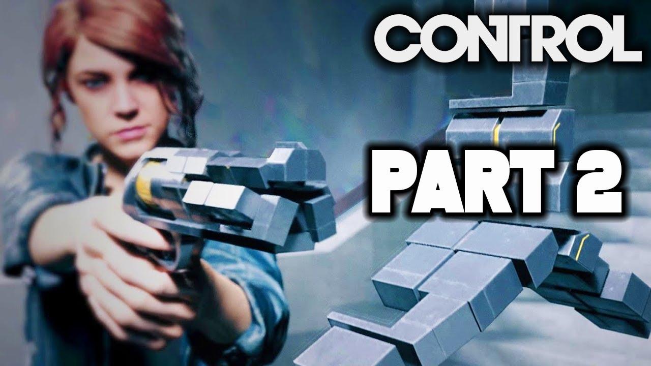CONTROL Gameplay Walkthrough Part 2 ...