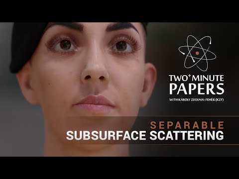 Separable Subsurface Scattering | Two Minute Papers #66