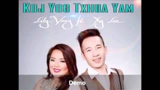 Koj Yog Txhua Yam (Demo)- Lily Vang ft. XyLee
