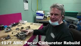 1977 AMC Pacer Carb Rebuild Video