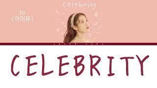 [Türkçe Çeviri] IU - Celebrity  (아이유 Celebrity 가사) [Color Co…