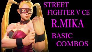 STREET FIGHTER V CE R.MIKA BASIC COMBOS【スト5CE レインボー ミカ 基礎コンボ】