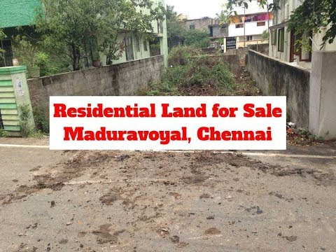 Residential Land For Sale At  Maduravoyal, Chennai.