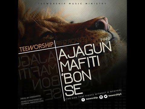 Ajagunmafitibonse by Tee Worship  (Lyrics Video)