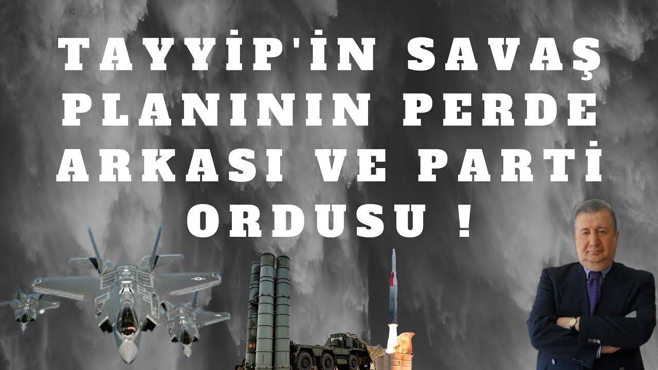 TAYYİP'İN SAVAŞ PLANININ PERDE ARKASI ve PARTİ ORDUSU (Sabahattin Önkibar - ALTERNATİF) #haber