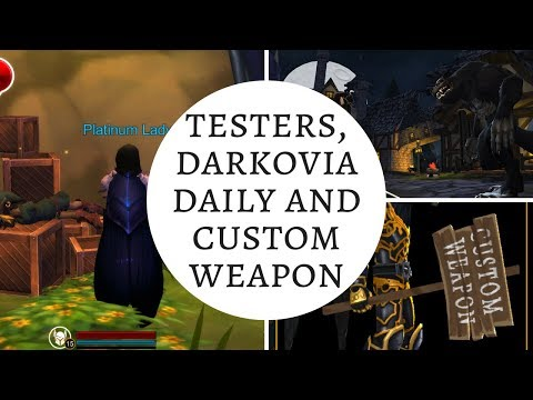 AQ3D Testers, Darkovia DAILY And Custom Weapon! AdventureQuest 3D