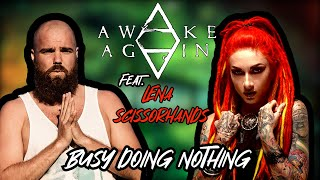 Awake Again feat. Lena Scissorhands - Busy Doing Nothing (OFFICIAL LYRIC VIDEO)