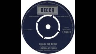 Lieutenant Pigeon - Mouldy Old Dough 1972